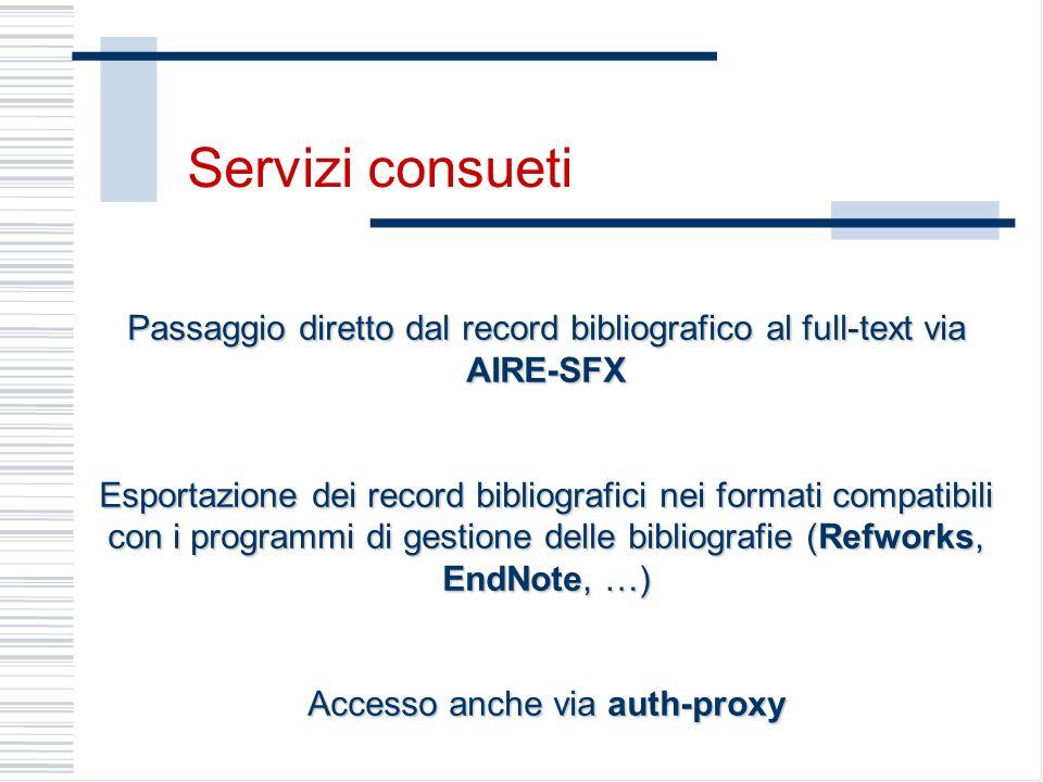 Servizi consueti Passaggio diretto dal record bibliografico al full-text via AIRE-SFX.