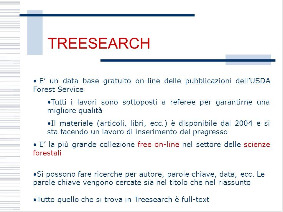 TREESEARCH E' un data base gratuito on-line delle pubblicazioni dell'USDA Forest Service.