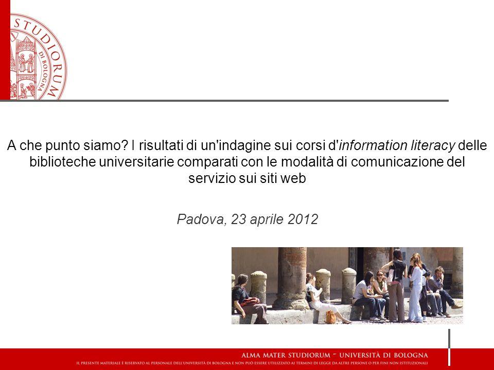 A che punto siamo I risultati di un indagine sui corsi d information literacy delle biblioteche universitarie comparati con le modalità di comunicazione del servizio sui siti web