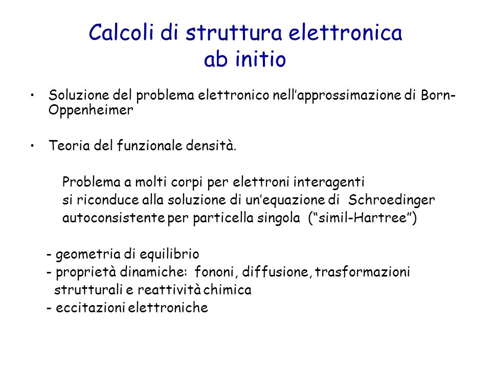 Calcoli di struttura elettronica ab initio