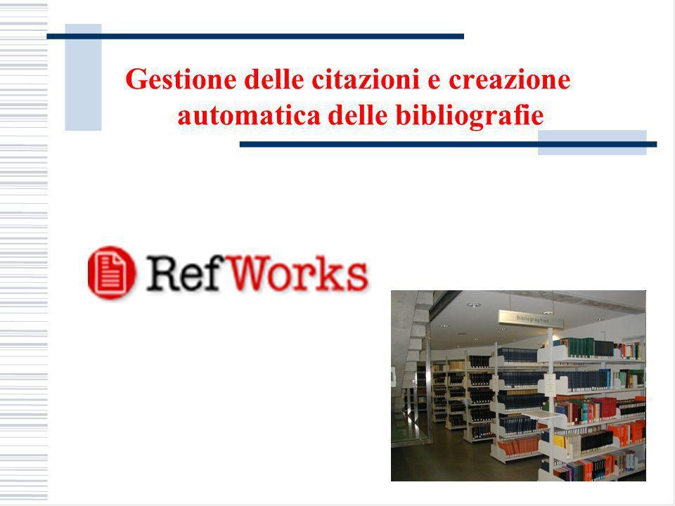 Gestione delle citazioni e creazione automatica delle bibliografie