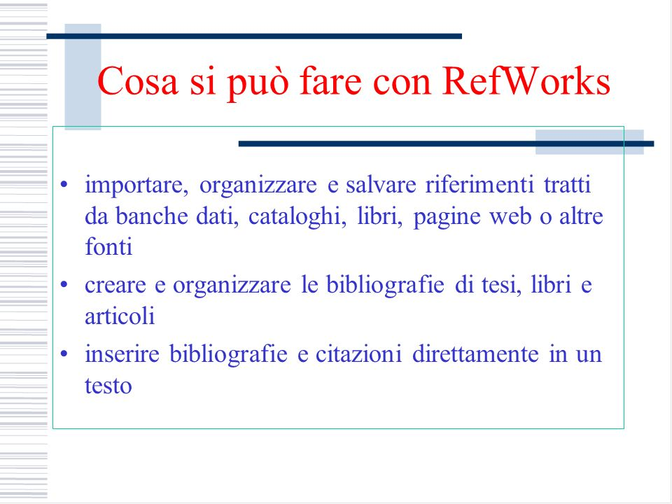 Cosa si può fare con RefWorks
