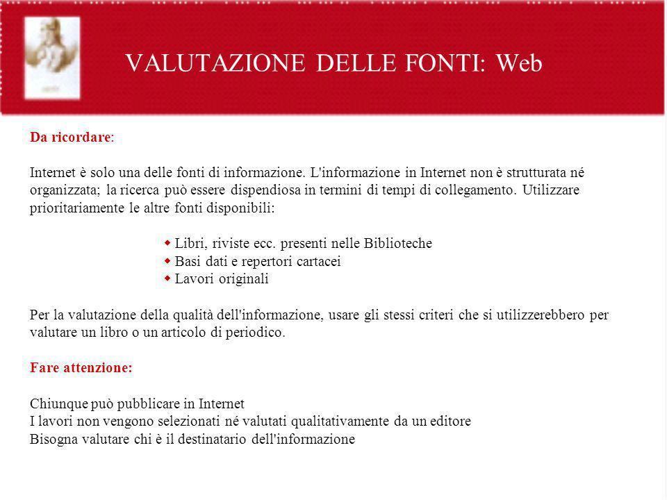 VALUTAZIONE DELLE FONTI: Web