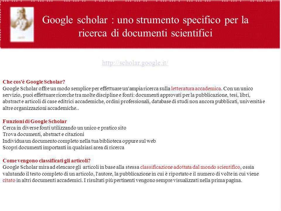 Google scholar : uno strumento specifico per la ricerca di documenti scientifici