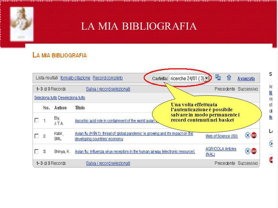 LA MIA BIBLIOGRAFIA Una volta effettuata l'autenticazione è possibile salvare in modo permanente i record contenuti nel basket.