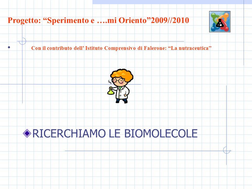 RICERCHIAMO LE BIOMOLECOLE
