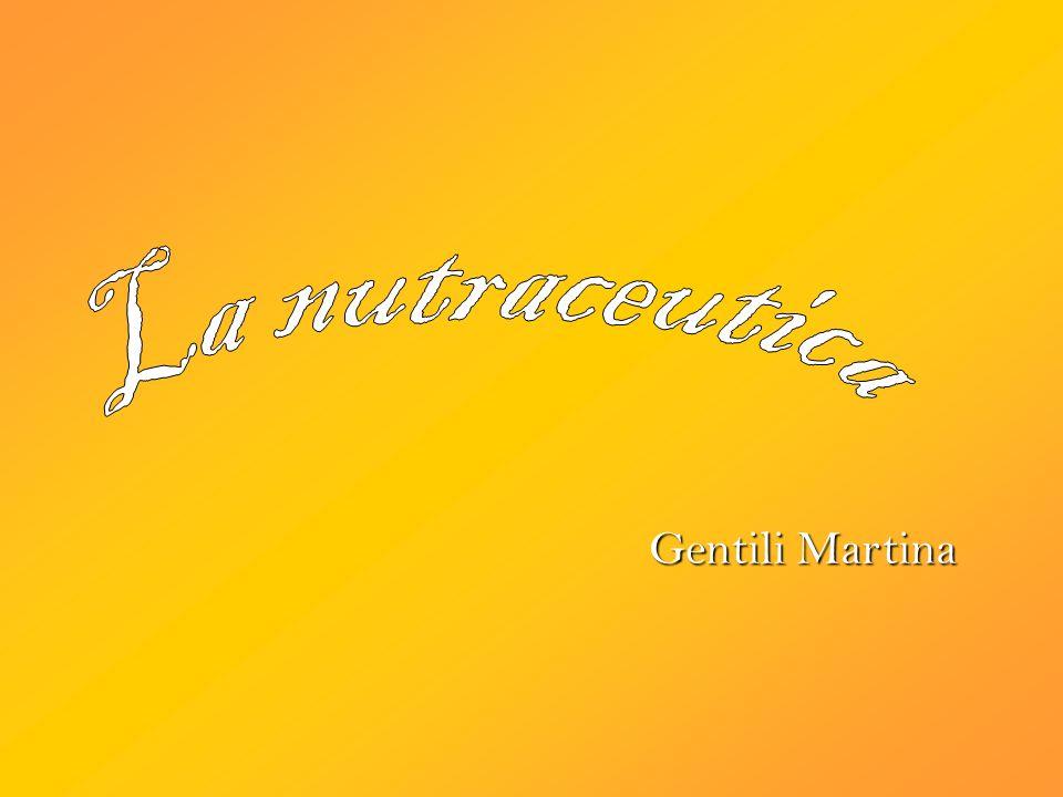 La nutraceutica Gentili Martina