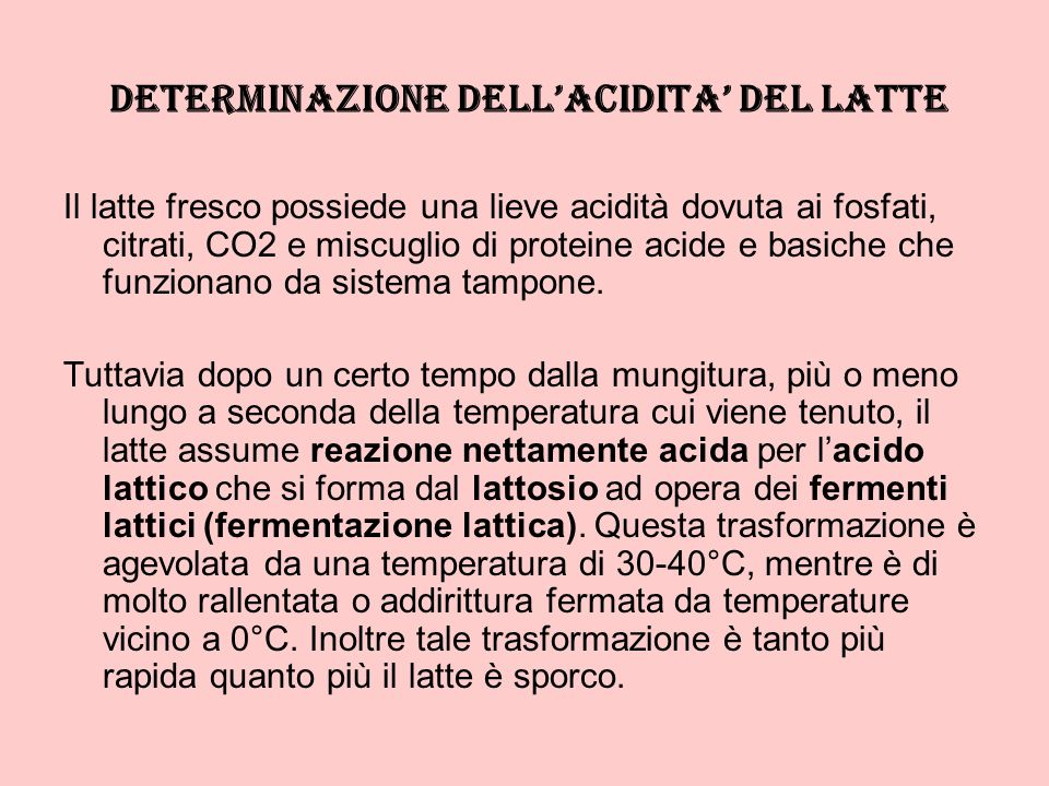 DETERMINAZIONE DELL'ACIDITA' DEL LATTE