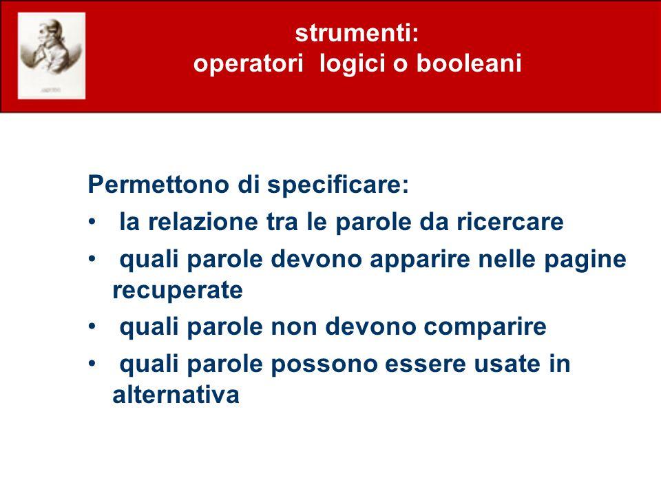 strumenti: operatori logici o booleani