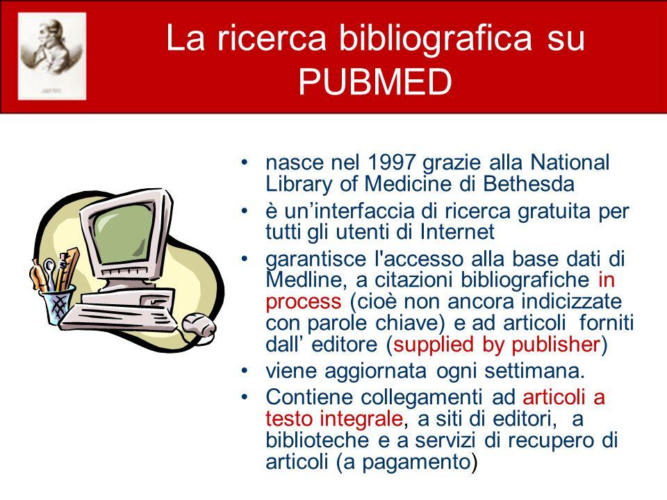 La ricerca bibliografica su PUBMED