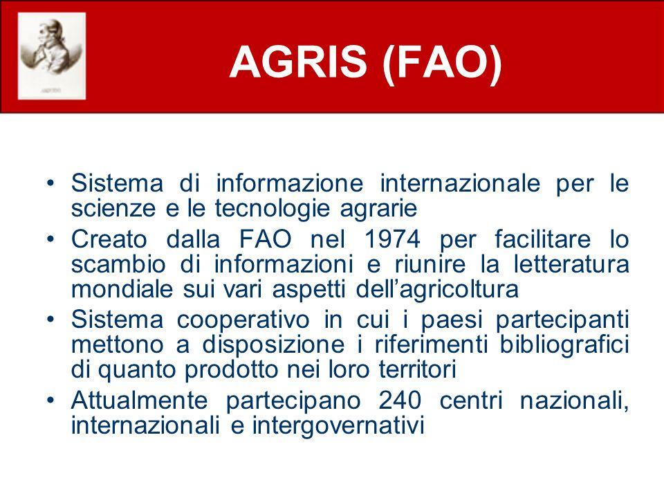AGRIS (FAO) Sistema di informazione internazionale per le scienze e le tecnologie agrarie.