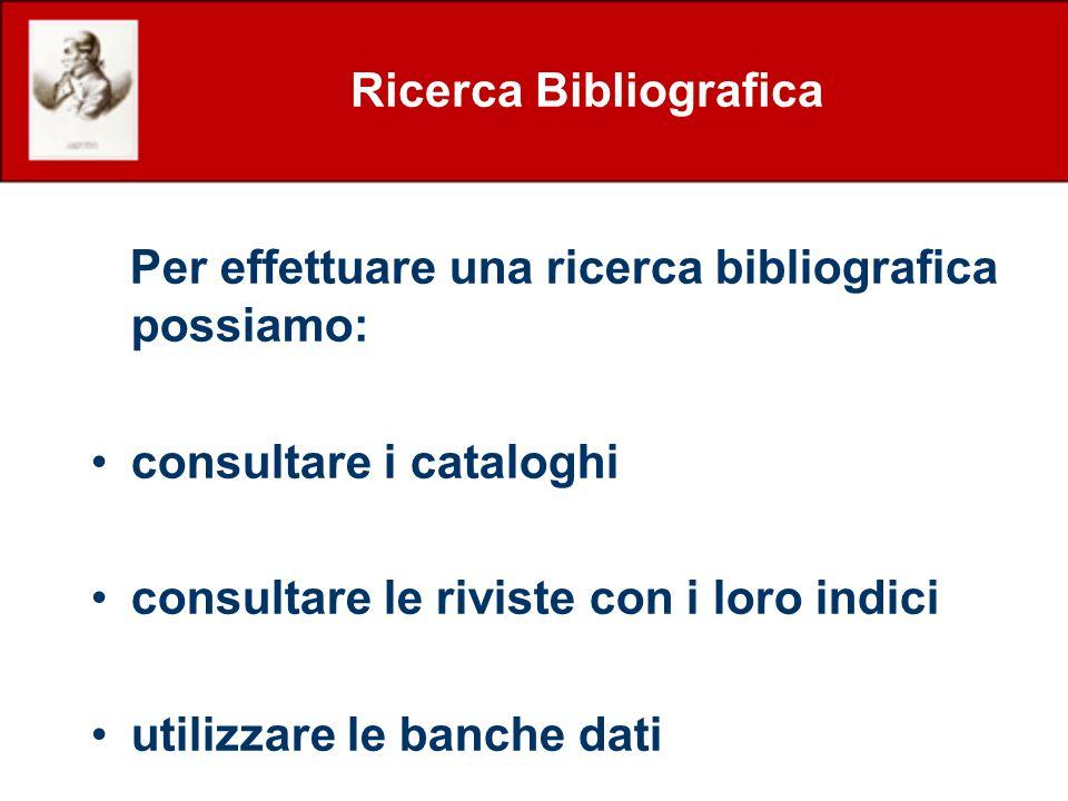 Ricerca Bibliografica