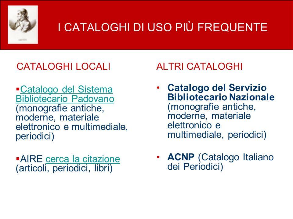 I CATALOGHI DI USO PIÙ FREQUENTE