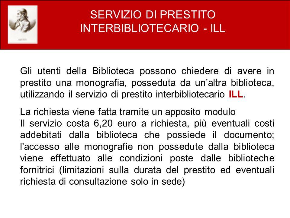 SERVIZIO DI PRESTITO INTERBIBLIOTECARIO - ILL