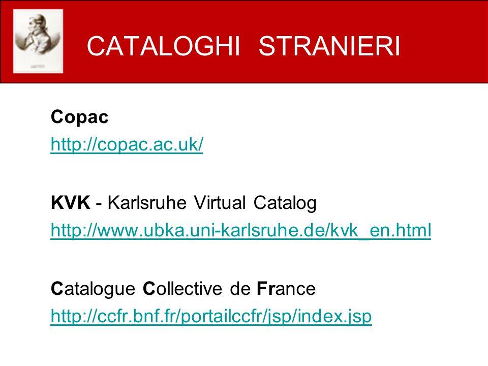 CATALOGHI STRANIERI Copac http://copac.ac.uk/