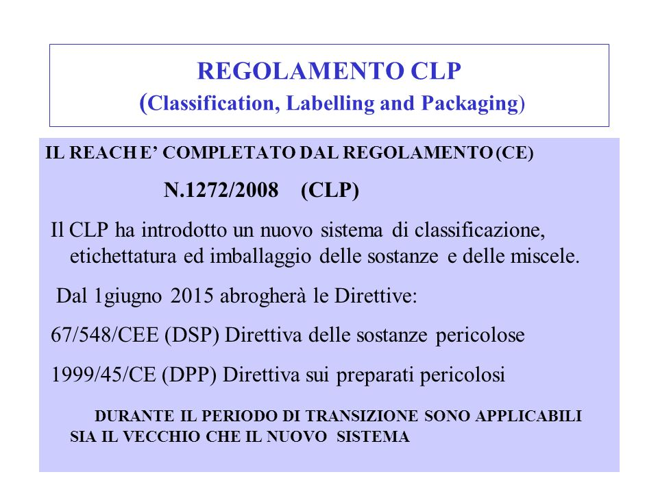 REGOLAMENTO CLP (Classification, Labelling and Packaging)