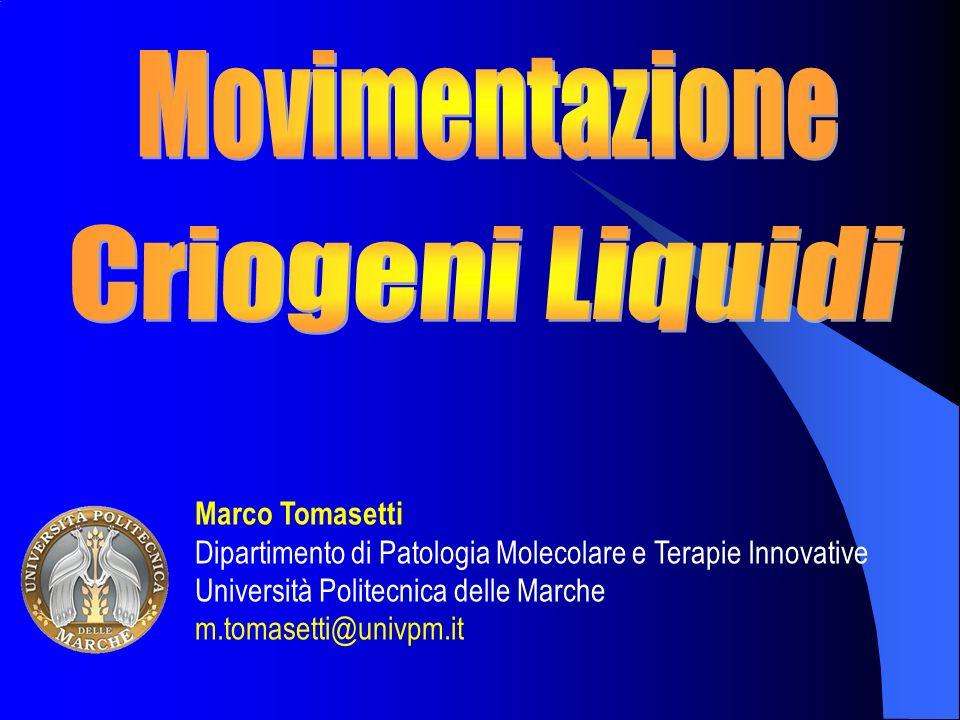 Movimentazione Criogeni Liquidi Marco Tomasetti