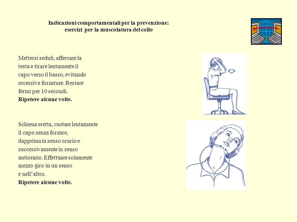Indicazioni comportamentali per la prevenzione: esercizi per la muscolatura del collo