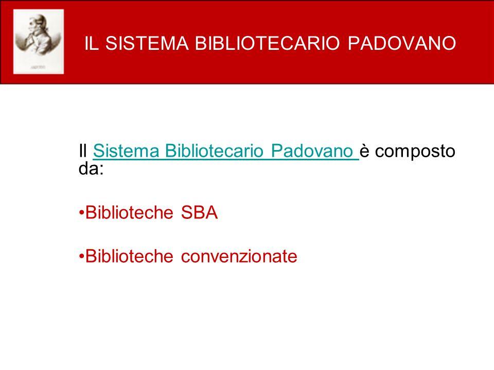 IL SISTEMA BIBLIOTECARIO PADOVANO