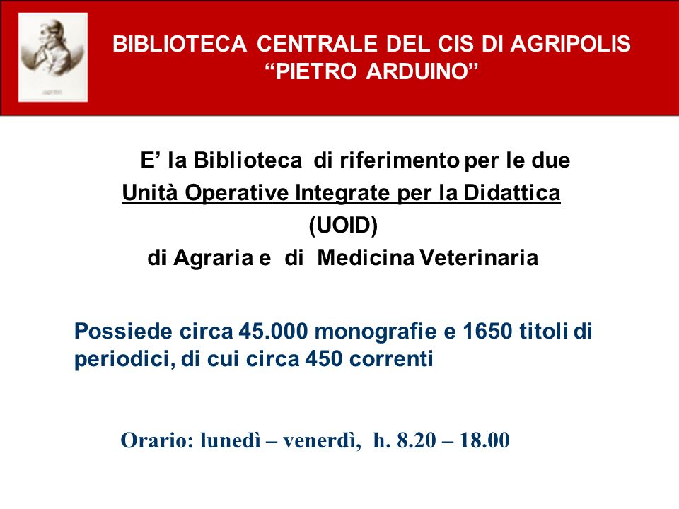 BIBLIOTECA CENTRALE DEL CIS DI AGRIPOLIS PIETRO ARDUINO