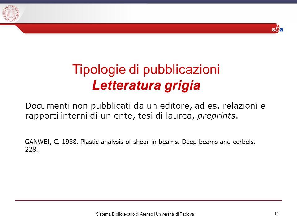 Tipologie di pubblicazioni Letteratura grigia