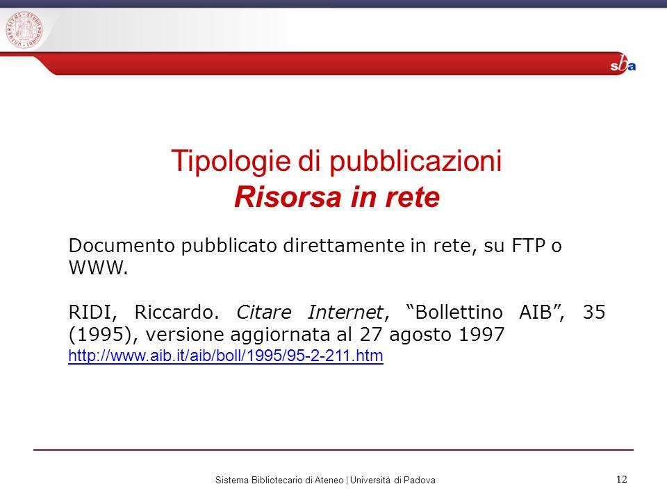 Tipologie di pubblicazioni Risorsa in rete