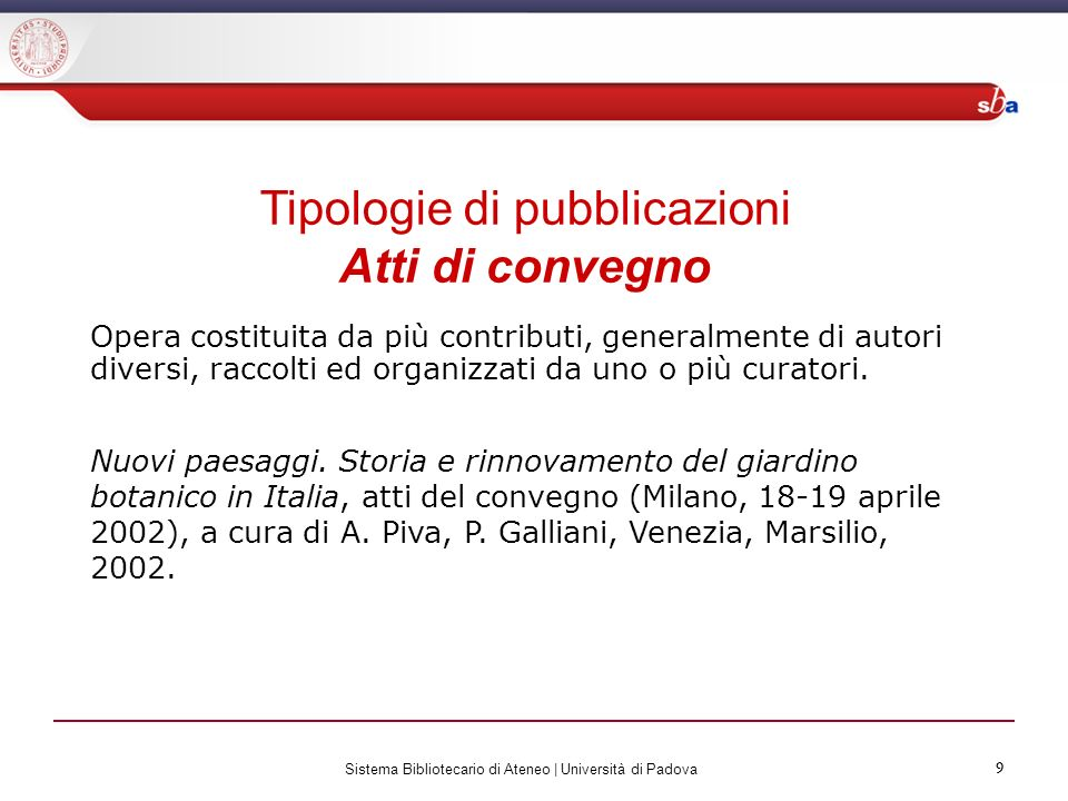 Tipologie di pubblicazioni Atti di convegno