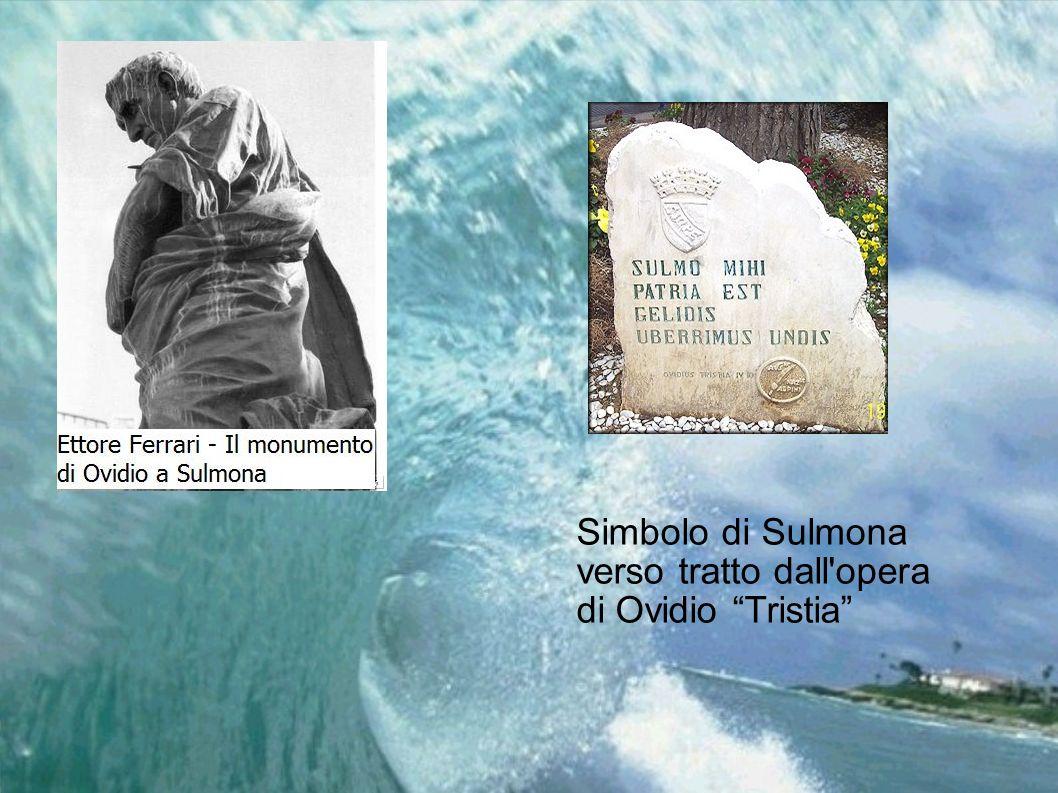Simbolo di Sulmona verso tratto dall opera di Ovidio Tristia