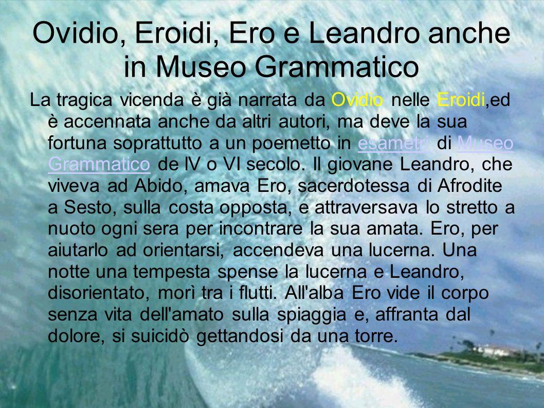 Ovidio, Eroidi, Ero e Leandro anche in Museo Grammatico