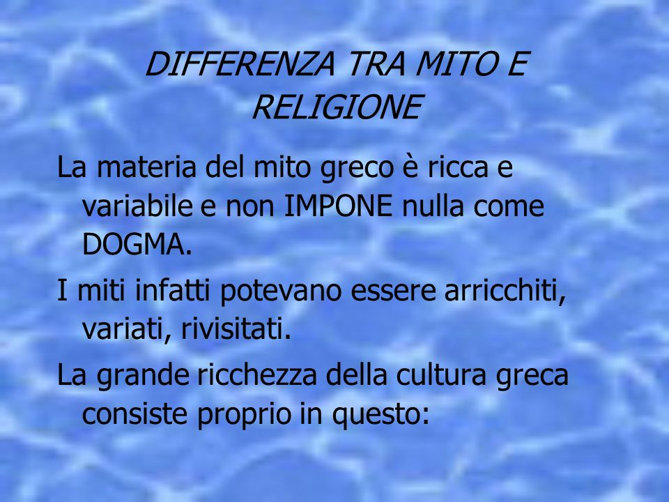 DIFFERENZA TRA MITO E RELIGIONE