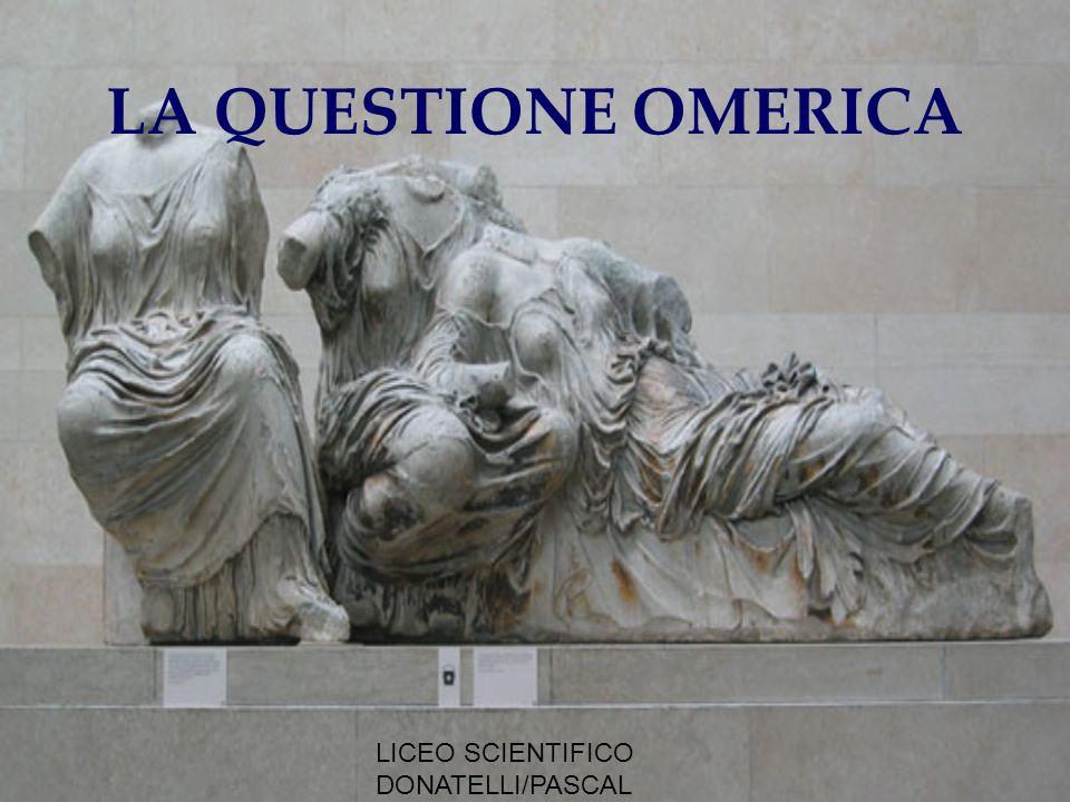 LA QUESTIONE OMERICA LICEO SCIENTIFICO DONATELLI/PASCAL MILANO
