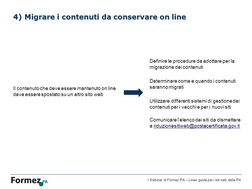 4) Migrare i contenuti da conservare on line