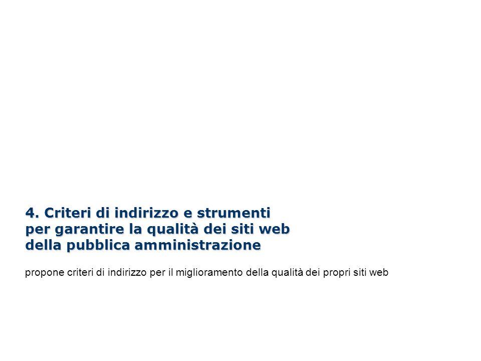 4. Criteri di indirizzo e strumenti per garantire la qualità dei siti web della pubblica amministrazione