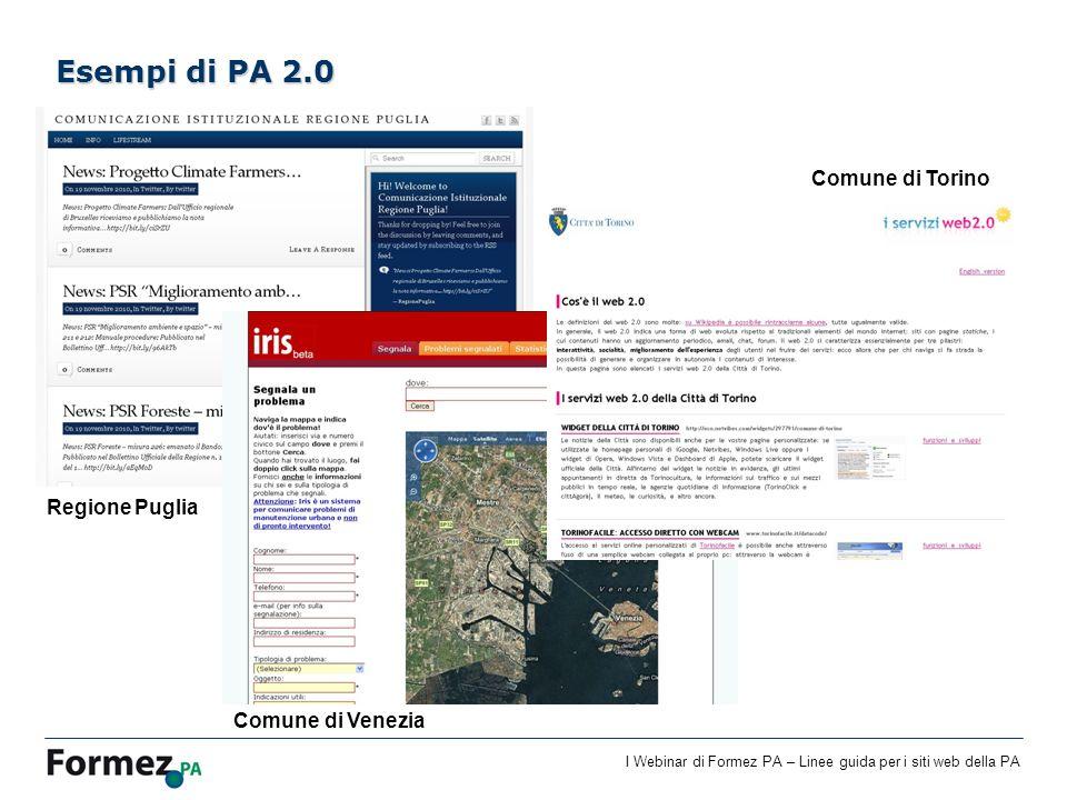 Esempi di PA 2.0 Comune di Torino Regione Puglia Comune di Venezia