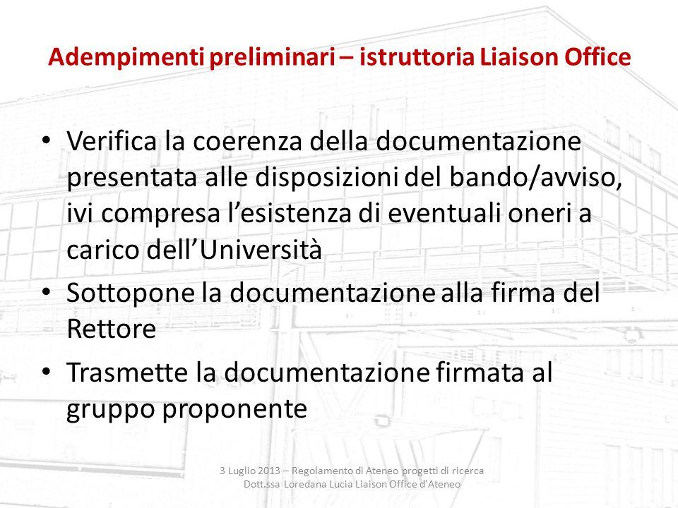 Adempimenti preliminari – istruttoria Liaison Office