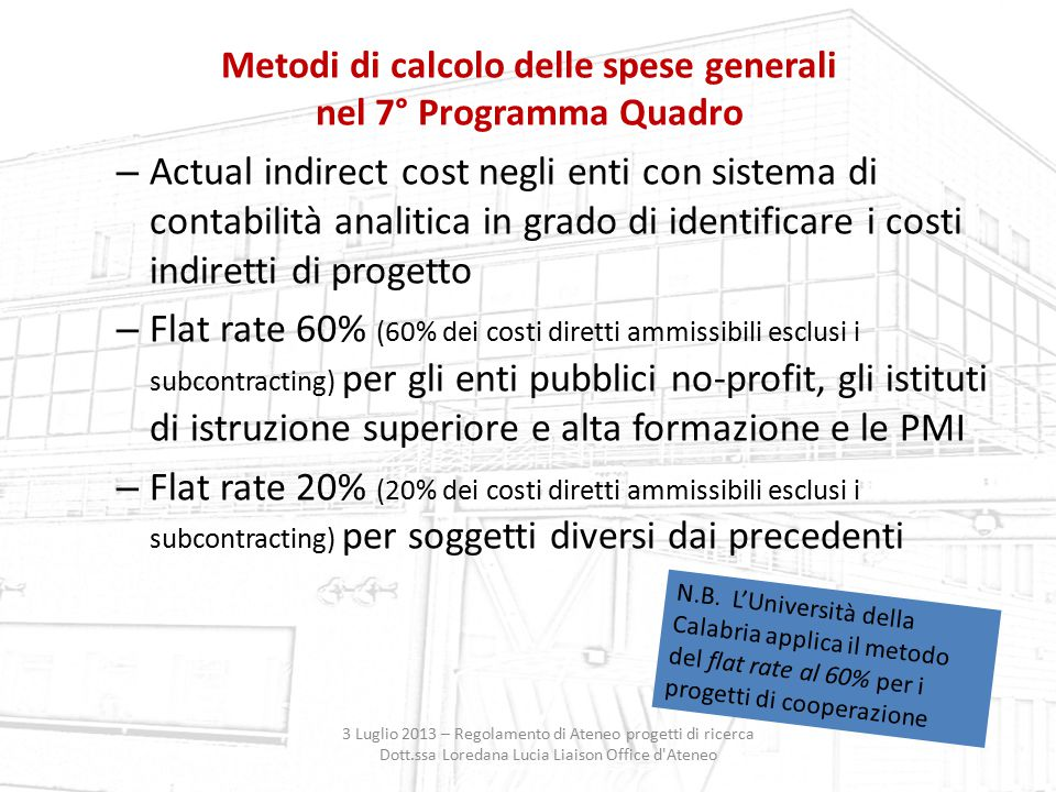 Metodi di calcolo delle spese generali nel 7° Programma Quadro