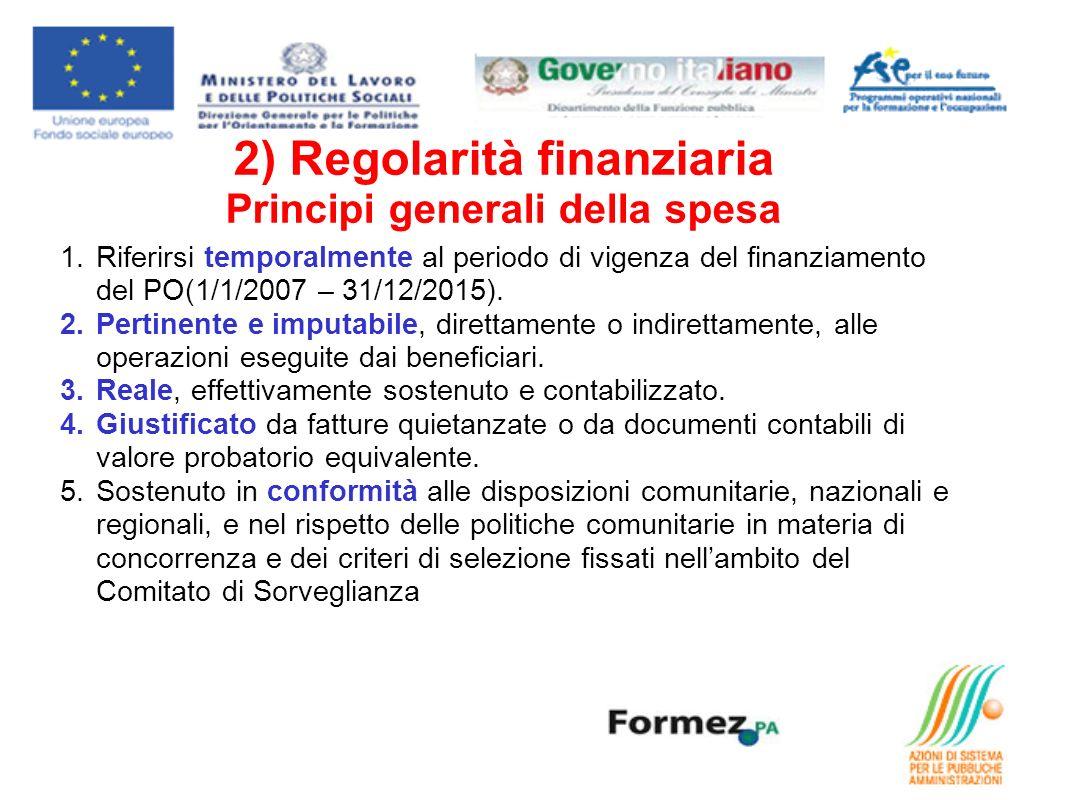 2) Regolarità finanziaria Principi generali della spesa