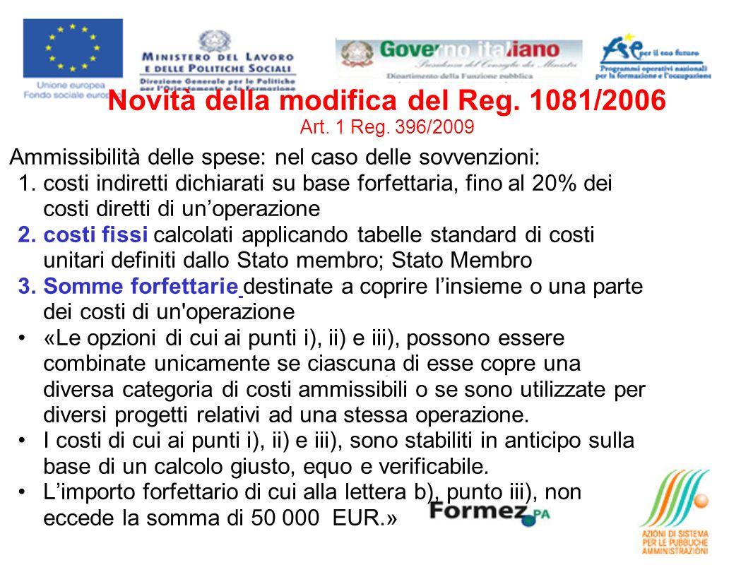 Novità della modifica del Reg. 1081/2006 Art. 1 Reg. 396/2009