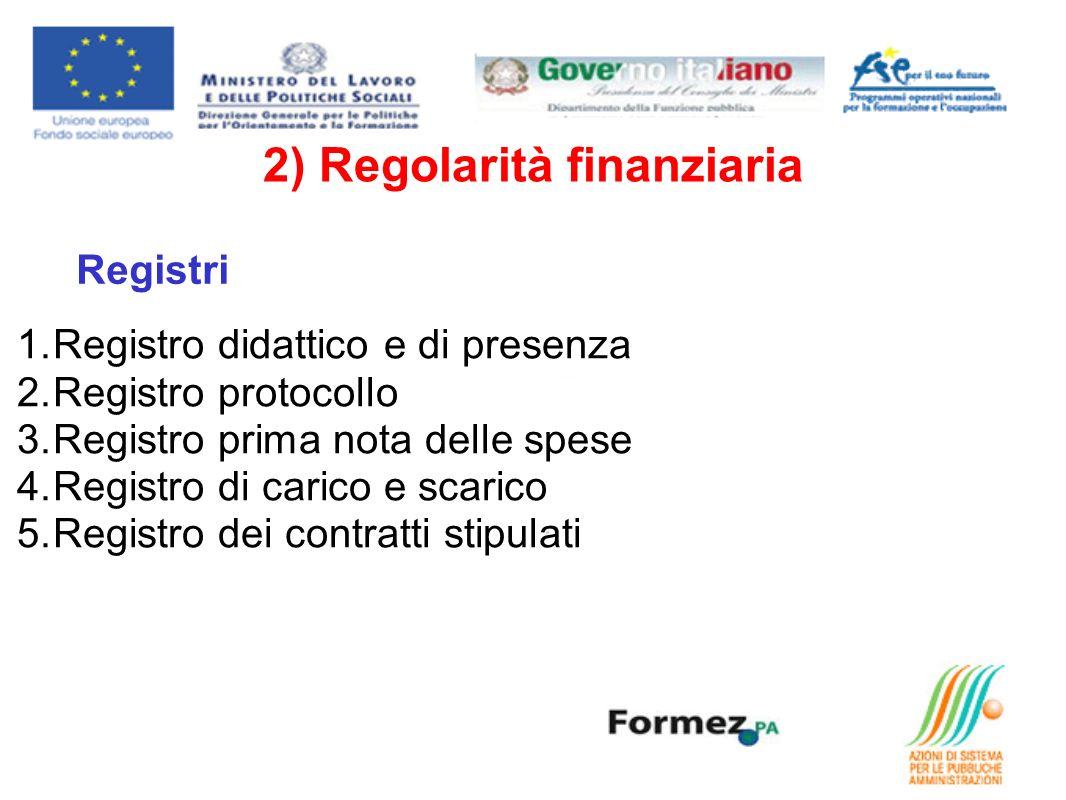 2) Regolarità finanziaria