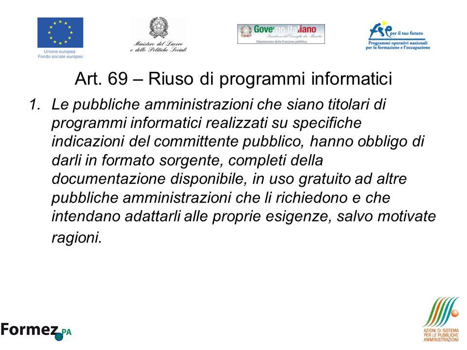 Art. 69 – Riuso di programmi informatici
