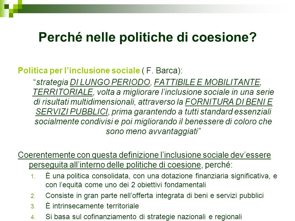 Perché nelle politiche di coesione