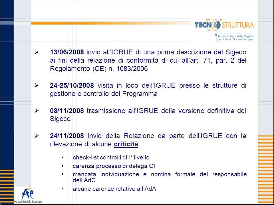 03/11/2008 trasmissione all'IGRUE della versione definitiva del Sigeco