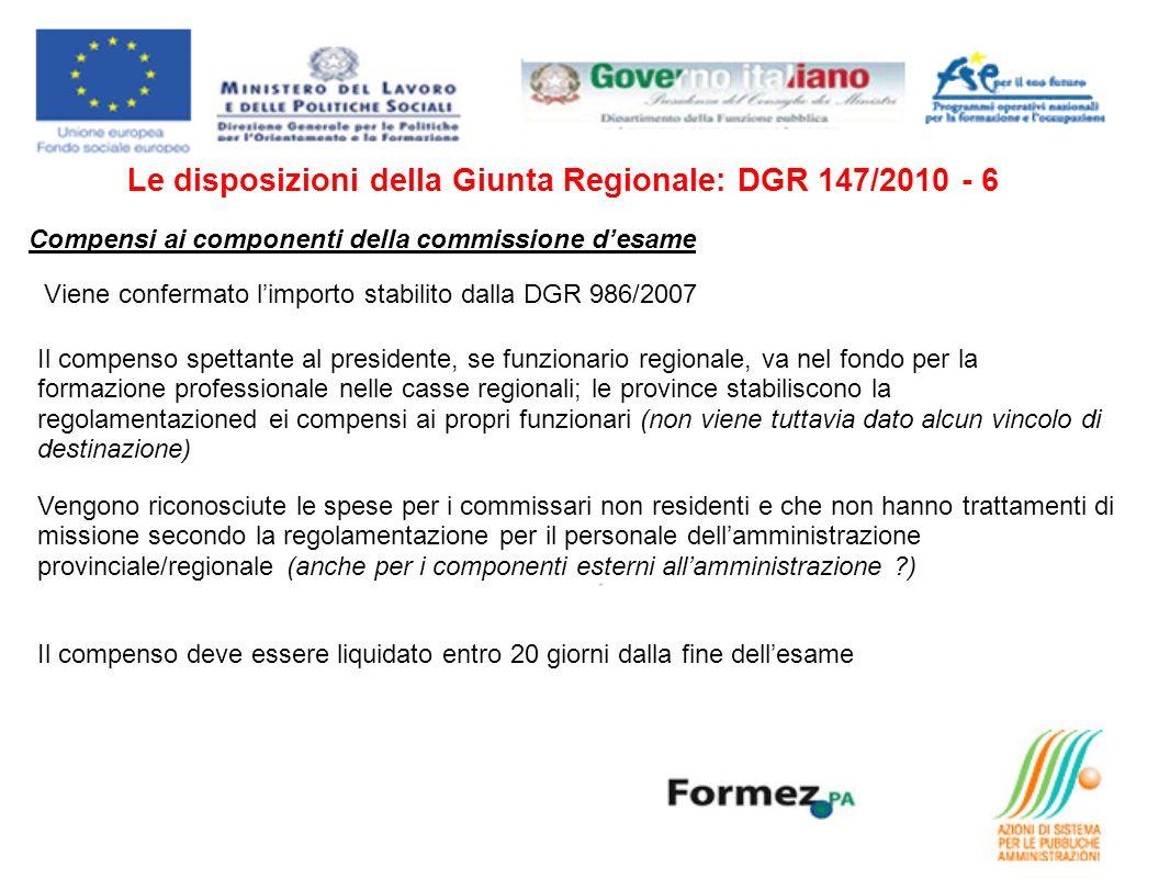 Le disposizioni della Giunta Regionale: DGR 147/2010 - 6
