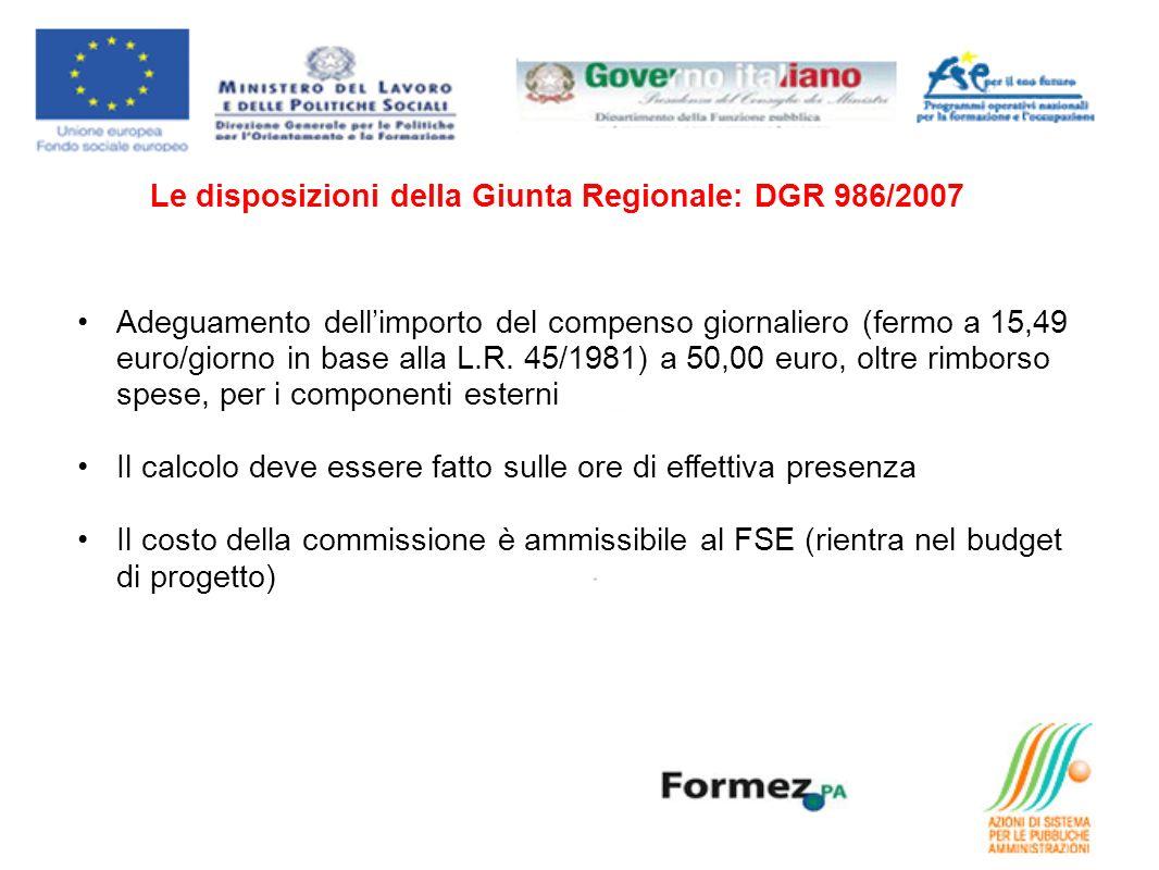 Le disposizioni della Giunta Regionale: DGR 986/2007