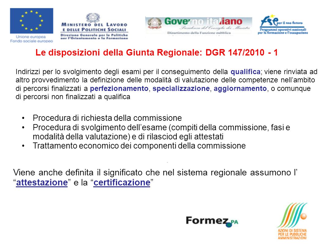 Le disposizioni della Giunta Regionale: DGR 147/2010 - 1