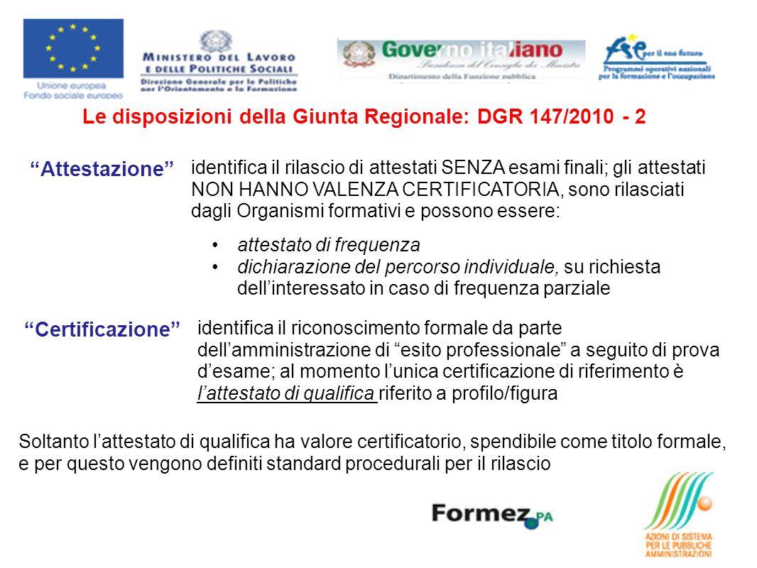 Le disposizioni della Giunta Regionale: DGR 147/2010 - 2