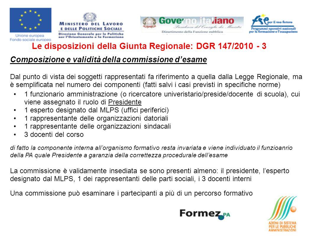 Le disposizioni della Giunta Regionale: DGR 147/2010 - 3