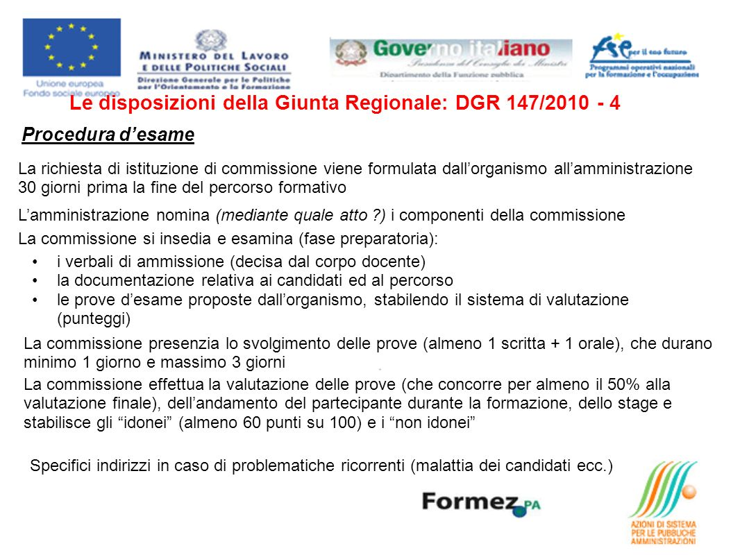 Le disposizioni della Giunta Regionale: DGR 147/2010 - 4