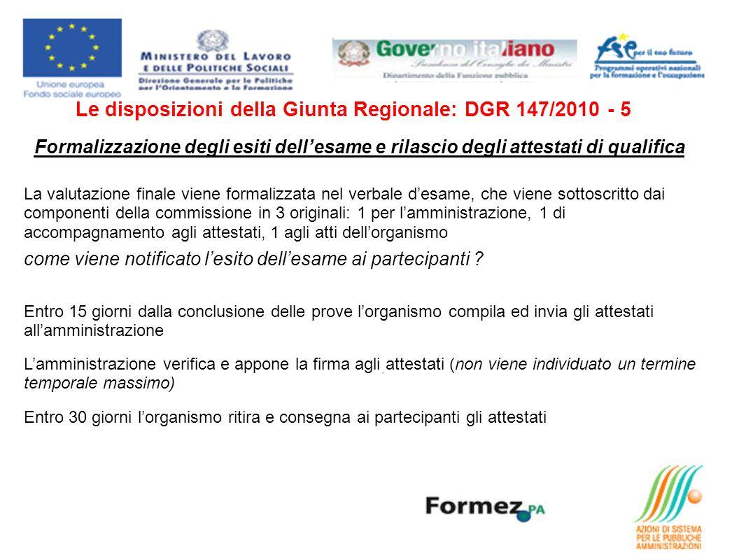 Le disposizioni della Giunta Regionale: DGR 147/2010 - 5