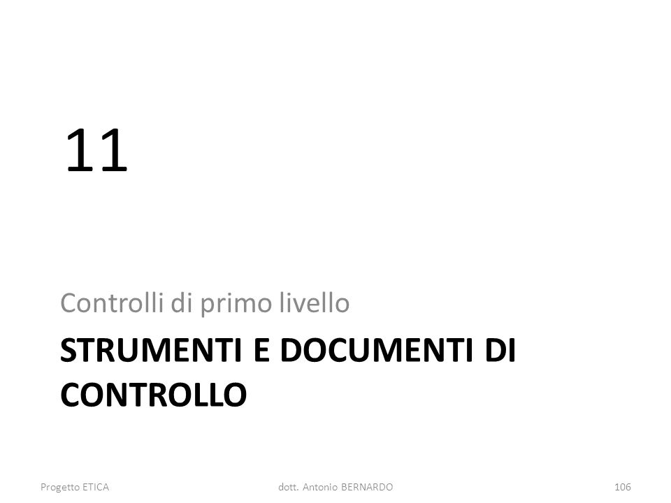 STRUMENTI E DOCUMENTI DI CONTROLLO